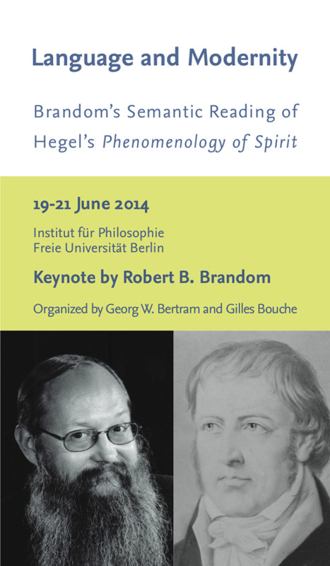 "Conference on Robert Brandom's forthcoming ""A Spirit of Trust"" (Berlin, June 19th-21st 2014)"
