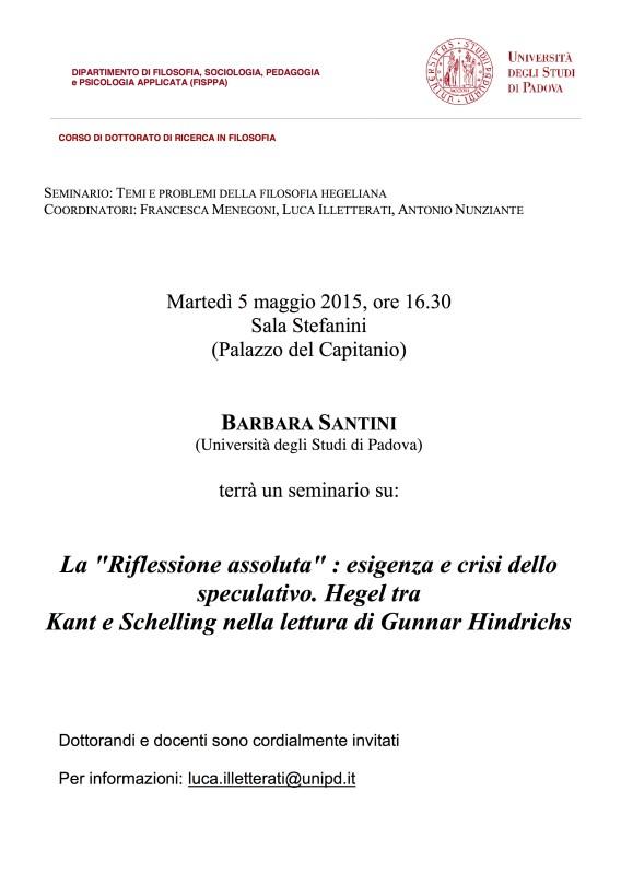 """Temi e problemi della filosofia hegeliana: Barbara Santini """"La 'Riflessione assoluta' : esigenza e crisi dello speculativo""""  (Padova, 5 maggio 2015)"""