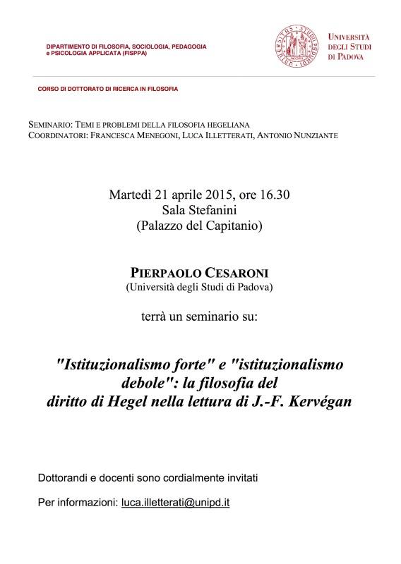 """Temi e problemi della filosofia hegeliana: Pierpaolo Cesaroni, """"Istituzionalismo forte e istituzionalismo debole"""" (Padova, 21 aprile 2015)"""