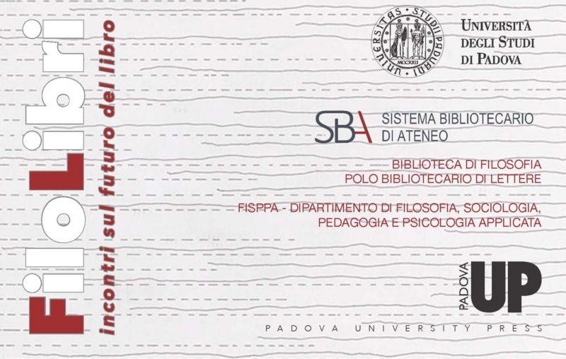 """Conferenza: """"FiloLibri. Incontri sul futuro del libro"""" (Padova, 27 maggio 2016)"""