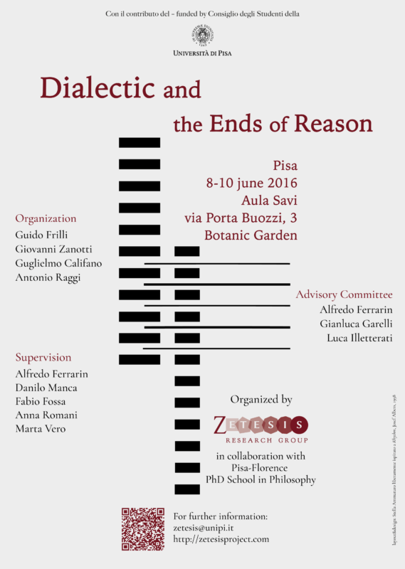 "Conference: ""Dialectic and the Ends of Reason"" (Pisa, June 8th-10th, 2016)"