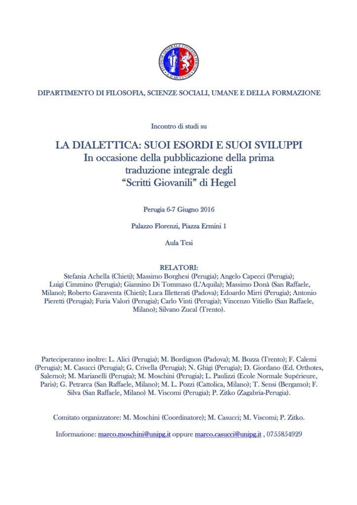 CONVEGNO: <em>La dialettica: suoi esordi e suoi sviluppi</em> (Perugia, 6-7 Giugno 2016) 1