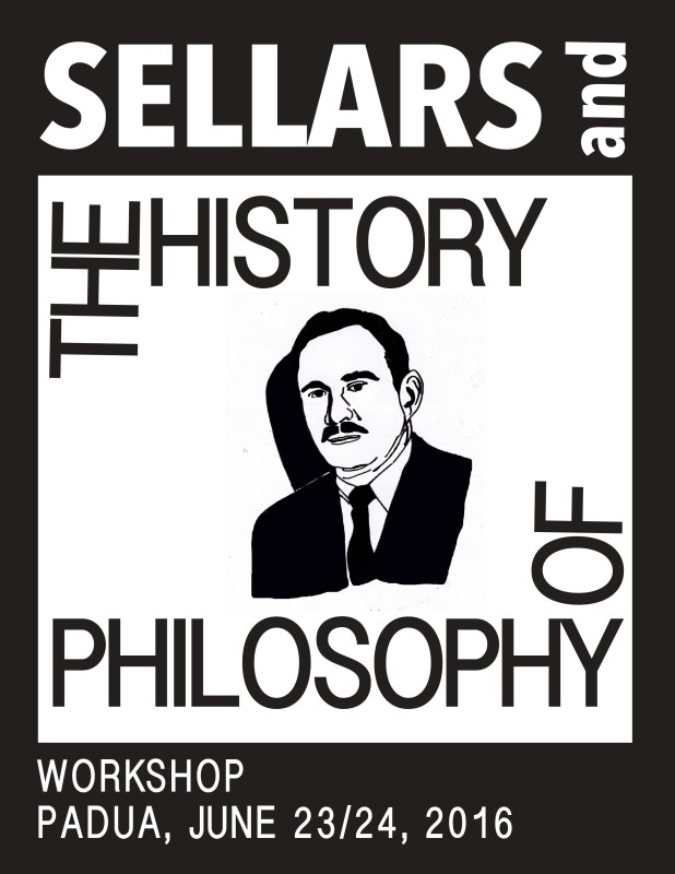 "Workshop: ""The lingua franca of Thought. Wilfrid Sellars and the History of Philosophy"" (Padua, 23-24th June)"