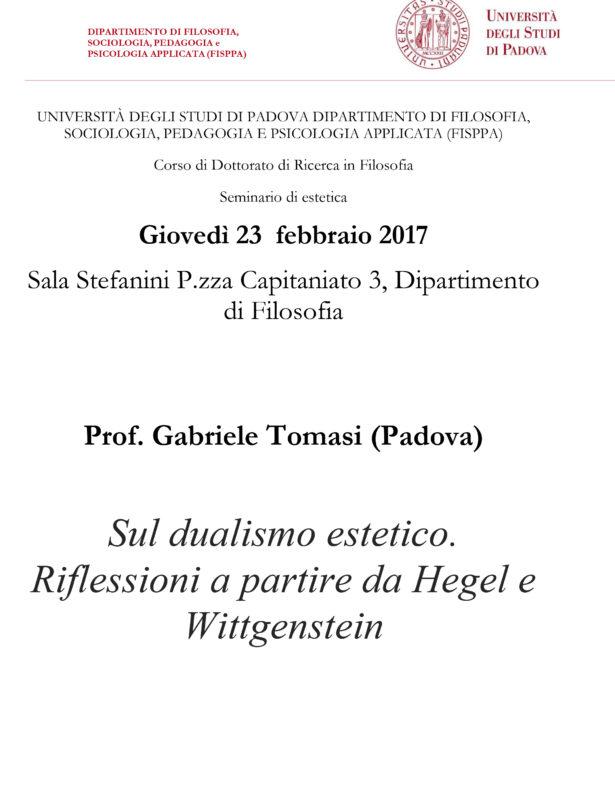 """Seminario: """"Sul dualismo estetico. Riflessioni a partire da Hegel e Wittgenstein"""", 23 febbraio 2017, Padova"""