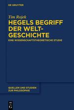 "Book Publication: ""Hegels Begriff der Weltgeschichte"" by Tim Rojek"