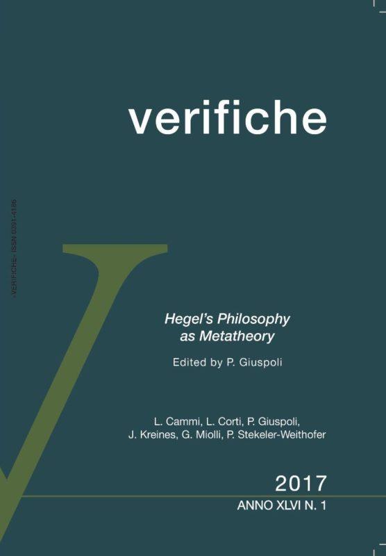 "New release: ""Hegel's philosophy as metatheory"", «Verifiche», XLVI, N.1, 2017 (Ed. by P.Giuspoli)"