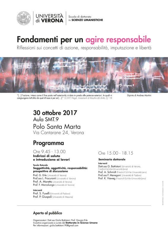 """Conference: """"Fondamenti per un agire responsabile. Riflessioni sui concetti di azione, responsabilità, imputazione e libertà"""" (Verona, 30th October 2017)"""