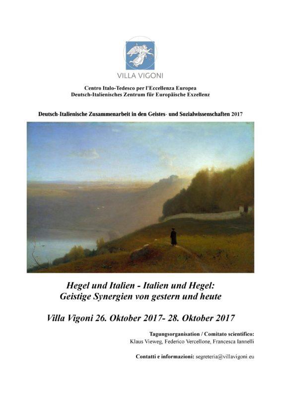 """Conference: """"Hegel und Italien - Italien und Hegel: Geistige Synergien von gestern und heute"""" (Villa Vigoni, Loveno di Menaggio (CO), 26th-28th October 2017) 1"""