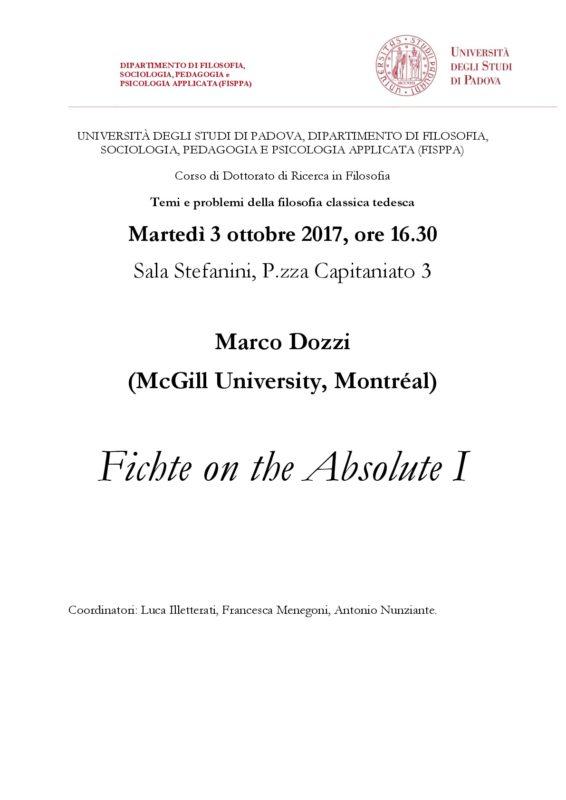 """Seminario: """"Temi e problemi della filosofia classica tedesca"""", Marco Dozzi, """" Fichte on the Absolute I"""" (3 ottobre 2017, Padova)"""