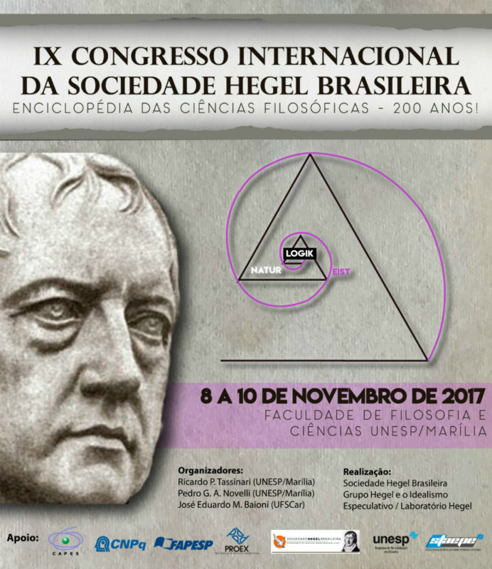 IX INTERNATIONAL CONFERENCE OF THE SOCIEDADE HEGEL BRASILEIRA (MARÍLIA, NOVEMBER, 8-9)