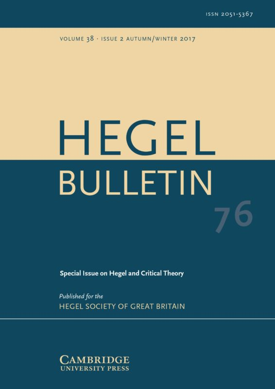 New Release: Hegel and Critical Theory, «Hegel Bulletin», Volume 38 - Issue 2 - October 2017, No. 76 (ed. by Christoph Schuringa and Alison Stone)