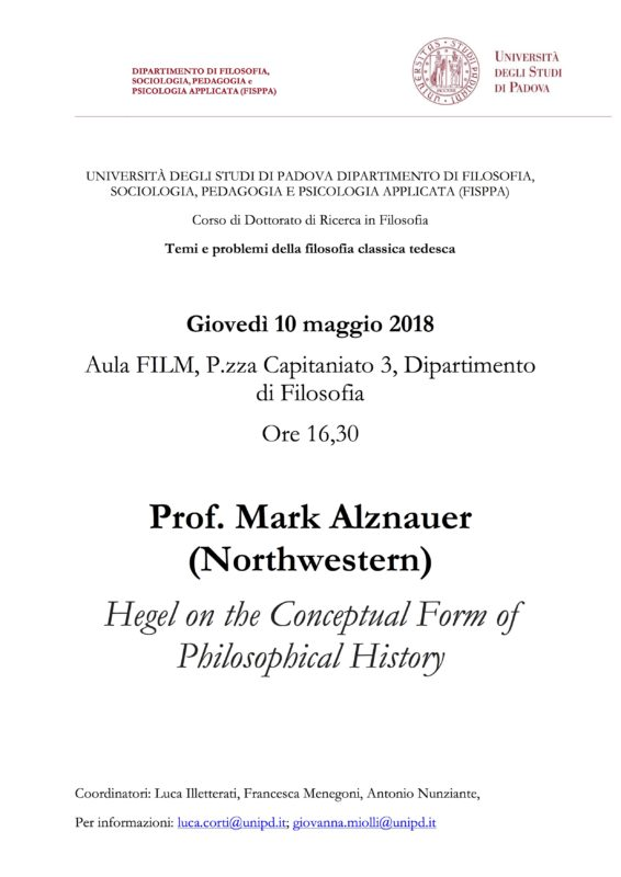 "Seminario: ""Temi e problemi della filosofia classica tedesca"": Mark Alznauer , ""Hegel on the Conceptual Form of Philosophical History"" (Padova, 10 Maggio 2018)"