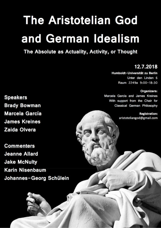 "Conference: ""The Aristotelian God and German Idealism: The Absolute as Actuality, Activity, or Thought"" (Berlin, 12th July 2018)"