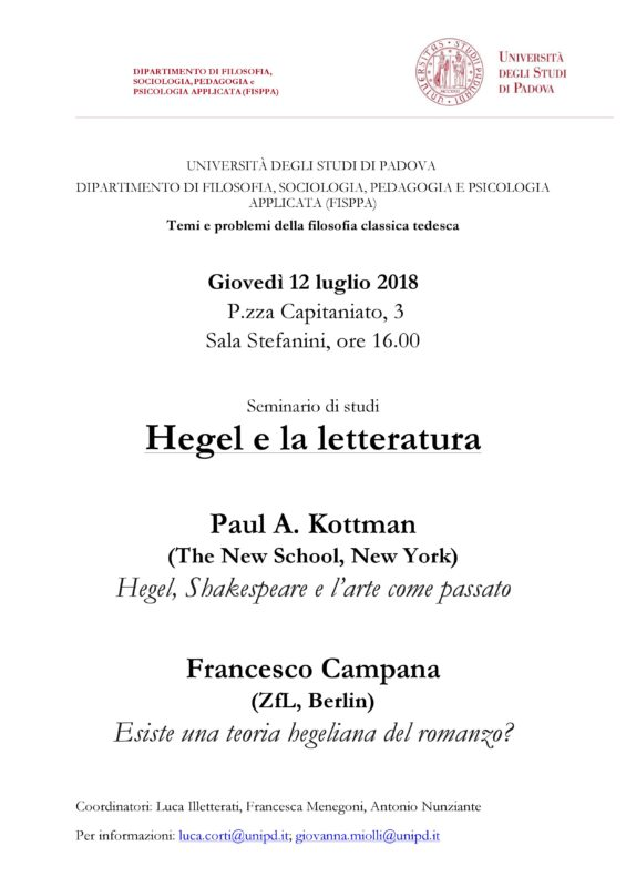 """Seminario: """"Hegel e la letteratura"""", Paul A. Kottman e Francesco Campana (Padova, 12 luglio 2018)"""