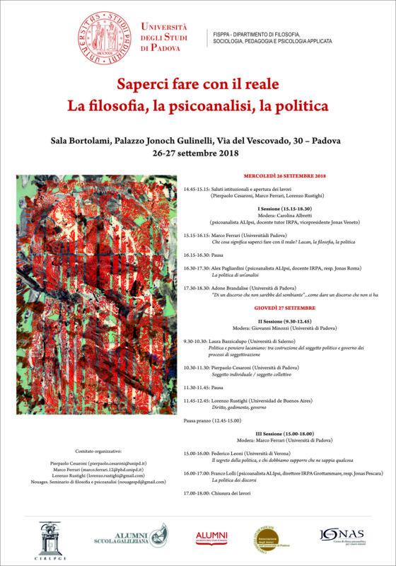 Convegno «Saperci fare con il reale. La filosofia, la psicoanalisi, la politica» (Padova 26-27 Settembre)