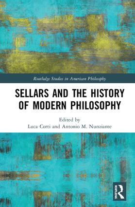 "New Release: L.Corti, A. Nunziante (ed. by), ""Sellars and the History of Modern Philosophy"" (Routledge, 2018)"