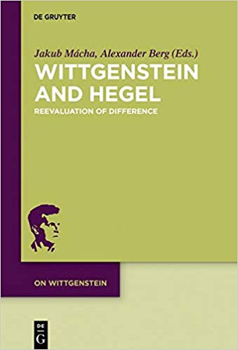 New Release: Wittgenstein and Hegel. Reevaluation of Difference