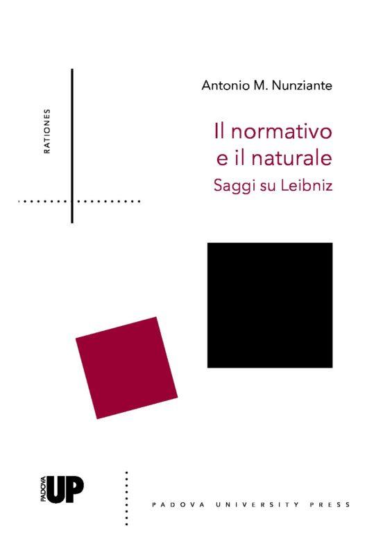 """HPD - HOLIDAYS: Material: Antonio M. Nunziante, """"Il normativo e il naturale. Saggi su Leibniz"""" (Padova University Press, 2019)"""
