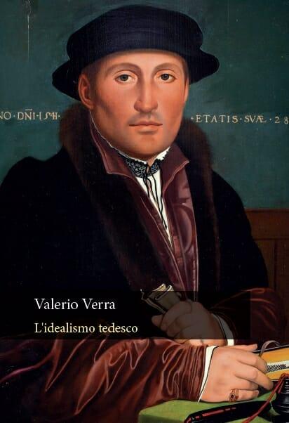 """NEW RELEASE: Valerio Verra: """"L'idealismo tedesco"""" (Orthotes, 2019)"""