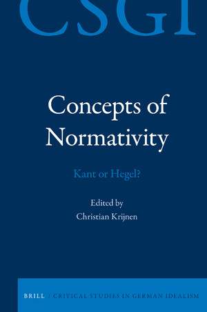 "NEW RELEASE: CHRISTIAN KRIJNEN (ED.), ""CONCEPTS OF NORMATIVITY: KANT OR HEGEL?"" (BRILL, 2019)"