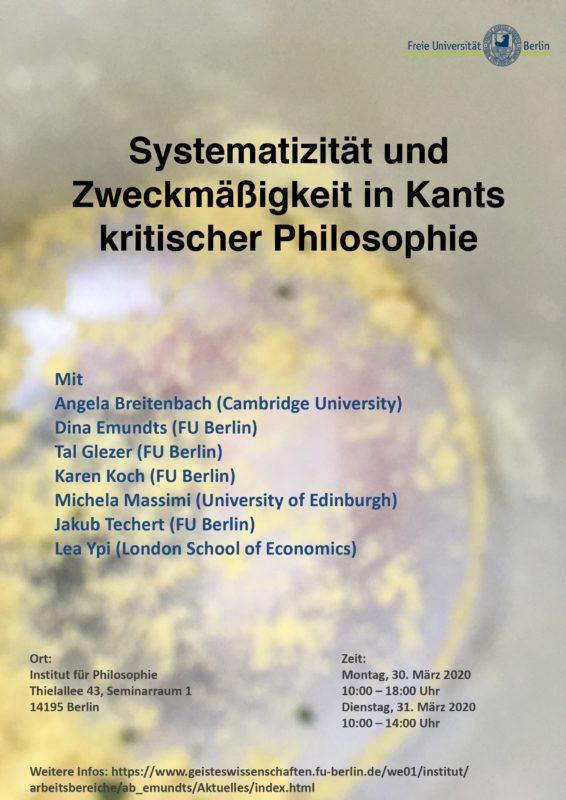 """Workshop: """"Systematizität und Zweckmäßigkeit in Kants kritischer Philosophie"""" (Berlin, 30-31 March 2020)"""
