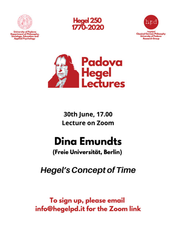 "HPD – PADOVA HEGEL LECTURES 2020: DINA EMUNDTS (Freie Universität, Berlin): ""Hegel's Concept of Time"" (LECTURE ON ZOOM, JUNE 30TH, 2020)"