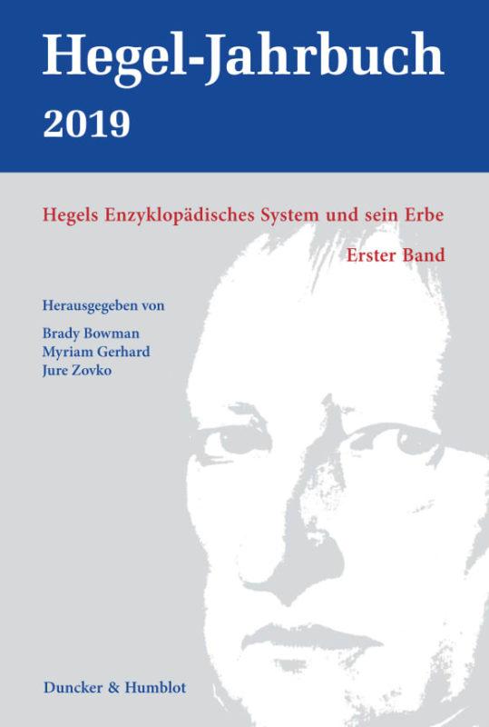 """New Release: Hegel-Jahrbuch """"Hegels Enzyklopädisches System und sein Erbe. Erster Band"""" (1/2019)"""