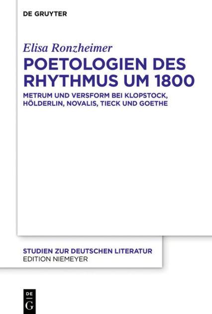 "New Release: Elisa Ronzheimer, ""Poetologien des Rhythmus um 1800"" (De Gruyter, 2020)"