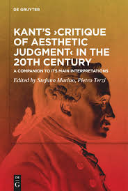 "New Release: Stefano Marino, Pietro Terzi (eds.), ""Kant's Critique of Aesthetic Judgment in the 20th Century"" (De Gruyter, 2020)"