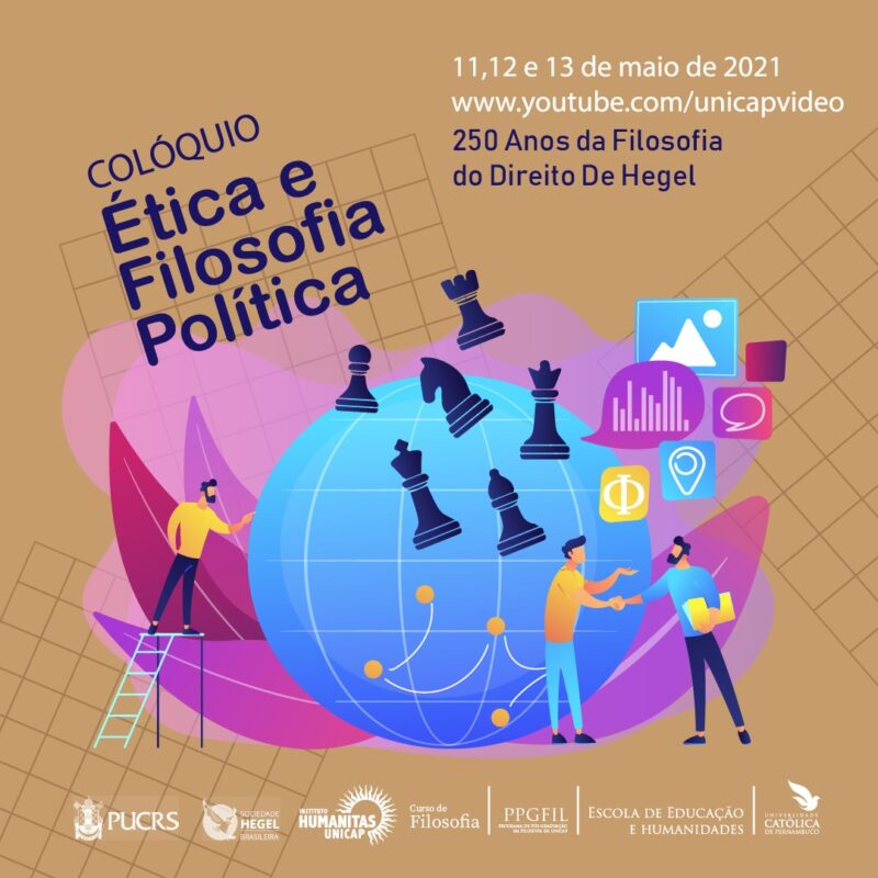 EVENT: COLÓQUIO DE ÉTICA E FILOSOFIA POLÍTICA – 200 ANOS DA FILOSOFIA DO DIREITO DE HEGEL (11-13 May 2021)