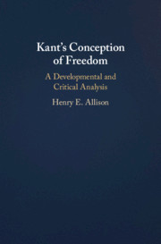 """NEW RELEASE: HENRY E. ALLISON """"KANT'S CONCEPTION OF FREEDOM. A DEVELOPMENTAL AND CRITICAL ANALYSIS"""" (CAMBRIDGE, 2021)"""