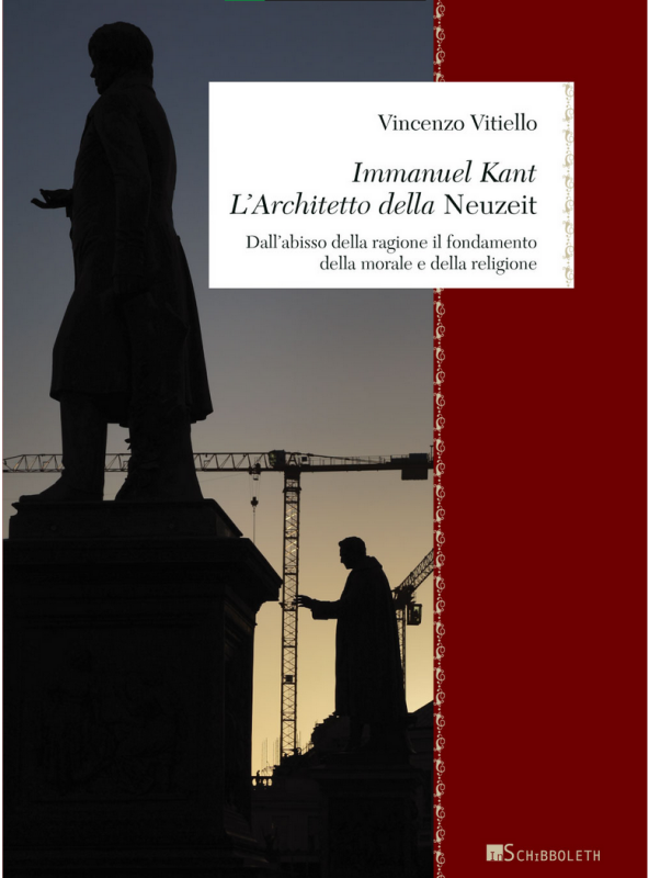 """NEw Release: Vincenzo Vitiello, """"Immanuel Kant. L'architetto della Neuzeit"""" (InSchibboleth, 2021)"""