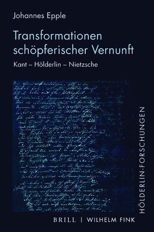 """NEW RELEASE: JOHANNES EPPLE, """"TRANSFORMATIONEN SCHÖPFERISCHER VERNUNFT"""" (BRILL, 2021)"""
