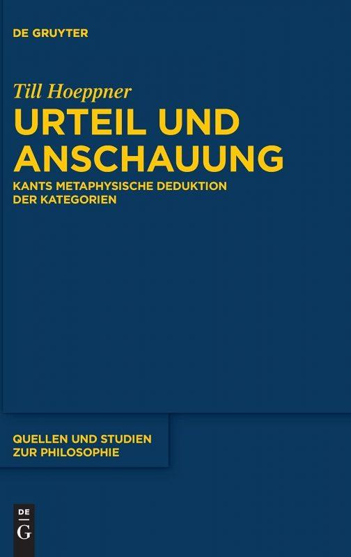 "New Release: Till Hoeppner, ""Urteil und Anschauung"" (De Gruyter, 2021) 1"