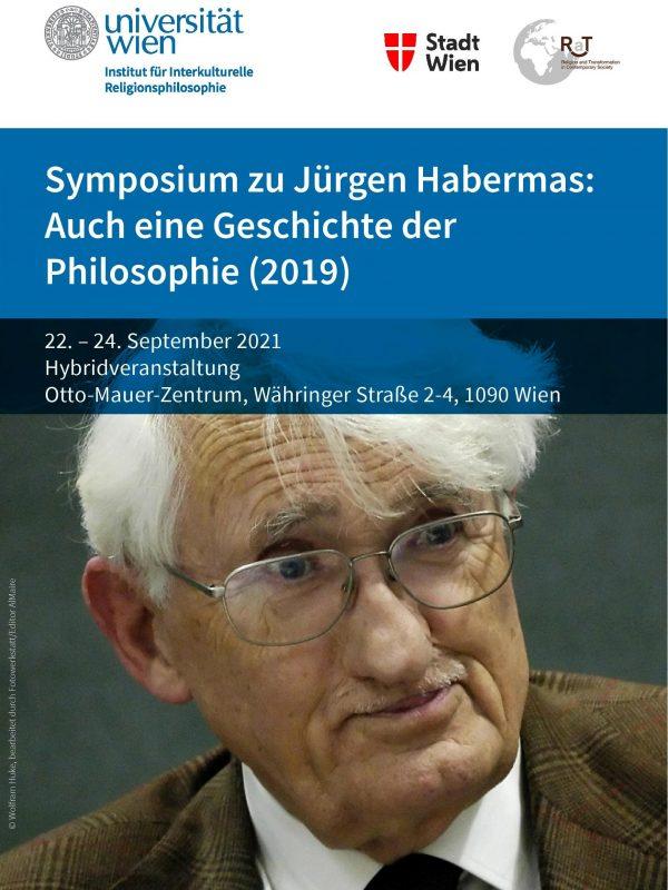 """Internationale Tagung: """"Symposium zu Jürgen Habermas: Auch eine Geschichte der Philosophie (2019)"""" (Wien, 22-24 September, 2021)"""