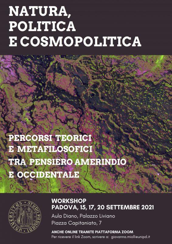 Workshop: Natura, politica e cosmopolitica (Padova-Natal, 15-17-20 settembre 2021)