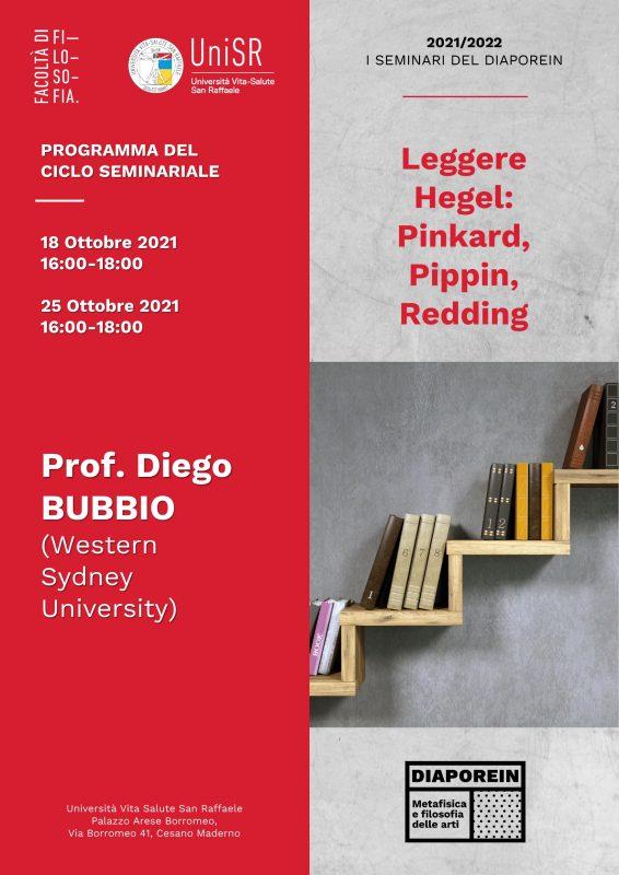 "Ciclo seminariale: Diego Bubbio ""Leggere Hegel: Pinkard, Pippin, Redding"" (18 October 2021)"